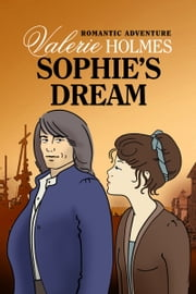 Sophie's Dream ebook by Valerie Holmes
