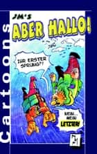 JM's Aber Hallo! - Cartoons ebook by Jürgen Mertens