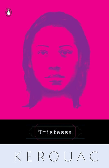 Tristessa ebook by Jack Kerouac