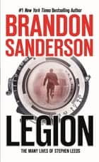 Legion: The Many Lives of Stephen Leeds ebook by Brandon Sanderson