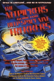 NITPICKER'S GUIDE FOR DEEP SPACE (NEXT) ebook by Phil Farrand