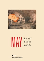 MAY ebook by Karel Hynek Mácha,Jindřich Štyrský,Marcela Sulak