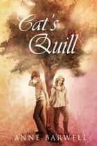 Cat's Quill ebook by Anne Barwell