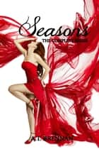 Seasons: The Complete Series ebook by A.T. Brennan