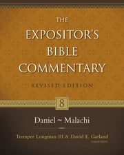 Daniel–Malachi ebook by Tremper Longman III,David E. Garland