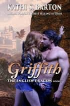Griffith ebook by Kathi S. Barton