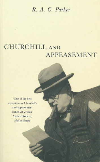 Churchill & Appeasement ebook by R A C Parker