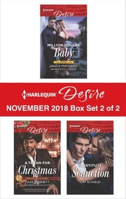 Harlequin Desire November 2018 - Box Set 2 of 2 - Million Dollar Baby\A Texan For Christmas\Substitute Seduction ebook by Janice Maynard, Jules Bennett, Cat Schield