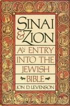 Sinai and Zion ebooks by Jon D. Levenson