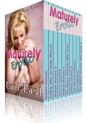 Maturely Erotic ebook by Carl East