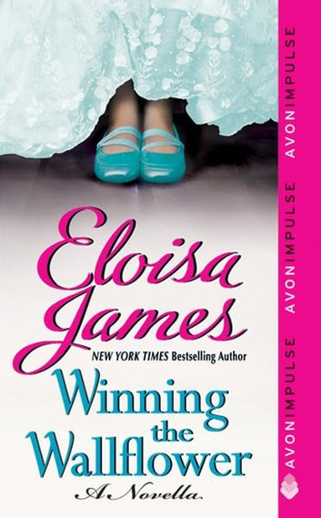 Winning the Wallflower - A Novella ebook by Eloisa James