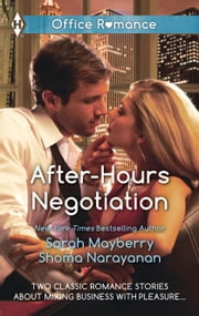 After-Hours Negotiation - Can't Get Enough\An Offer She Can't Refuse ebook by Sarah Mayberry,Shoma Narayanan