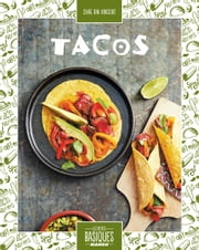 Tacos ebook by Chae Rin Vincent,Aimery Chemin