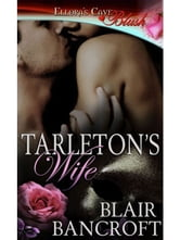 Tarleton's Wife ebook by Blair Bancroft