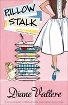 Pillow Stalk ebook by Diane Vallere