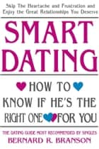 Smart Dating ebook by Bernard R. Branson