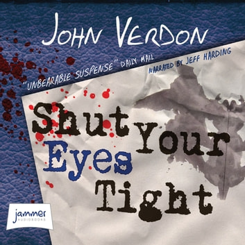 Shut Your Eyes Tight audiobook by John Verdon