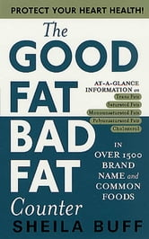 The Good Fat, Bad Fat Counter ebook by Sheila Buff