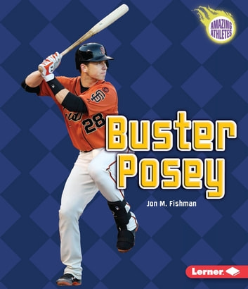 Buster Posey ebook by Jon M. Fishman