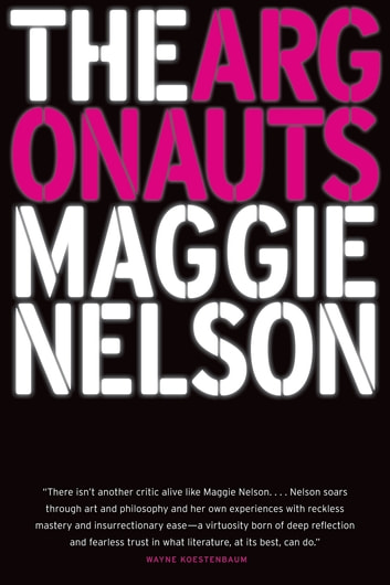 The Argonauts ebook by Maggie Nelson