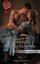 La caricia del vikingo ebook by Joanna Fulford
