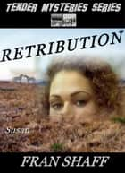 Retribution ebook by Fran Shaff