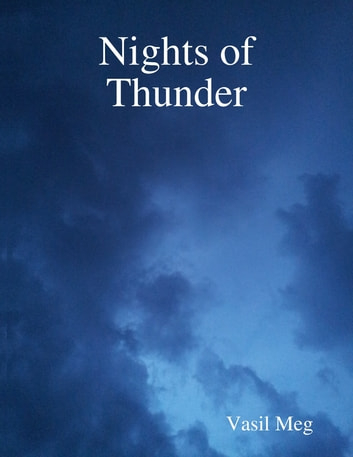 Nights of Thunder ebook by Vasil Meg