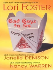 Bad Boys To Go ebook by Foster, Lori