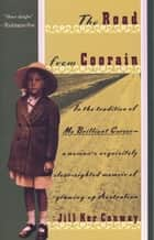 The Road from Coorain ebook by Jill Ker Conway