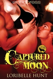 Captured Moon ebook by Loribelle Hunt
