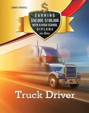 Truck Driver ebook by Connor Syrewicz