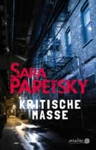 Kritische Masse ebook by Sara Paretsky