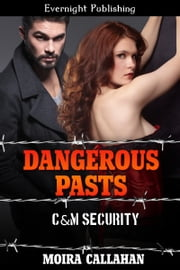 Dangerous Pasts ebook by Moira Callahan