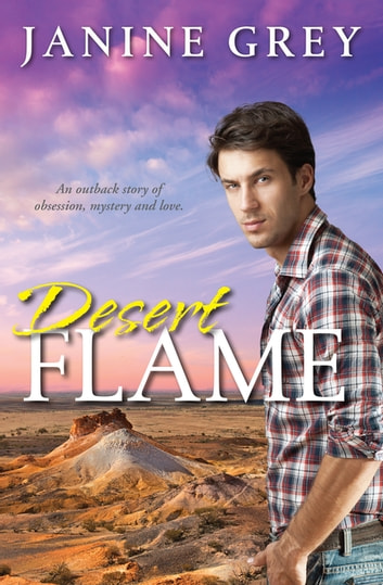 Desert Flame eBook by Janine Grey