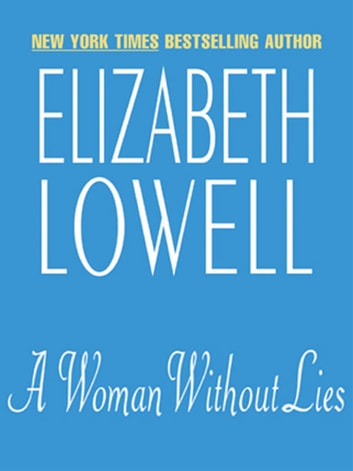 A Woman Without Lies 電子書 by Elizabeth Lowell