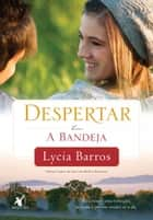 A Bandeja ebook by Lycia Barros