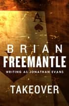 Takeover ebook by Brian Freemantle
