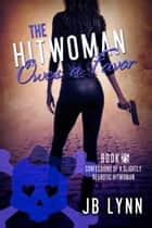 The Hitwoman Owes a Favor ebook by JB Lynn
