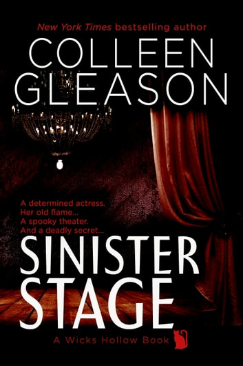 Sinister Stage ebook by Colleen Gleason
