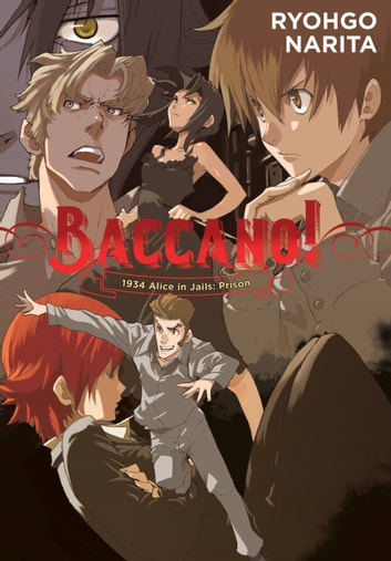 Baccano!, Vol. 8 (light novel) - 1934 Alice in Jails: Prison ebook by Ryohgo Narita,Katsumi Enami