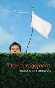 Discouragement: Reasons and Answers ebook by K.P. Yohannan