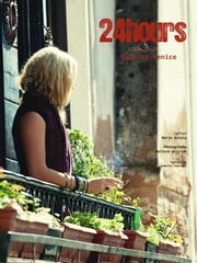 24 hours, back to Venice ebook by Maria Bucalo,Maltese William