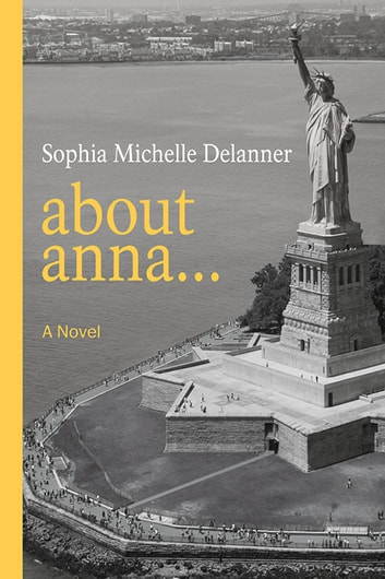 About Anna... ebook by Sophia Delanner