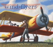 Wind Flyers ebook by Angela Johnson,Loren Long