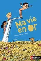 Ma vie en or ebook by Emmanuel Bourdier, Robin