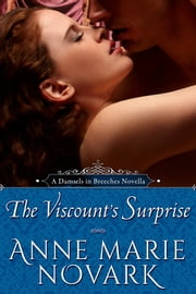 The Viscount's Surprise ebook by Anne Marie Novark