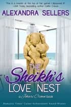 The Sheikh's Love Nest - A Johari Crown Book ebook by