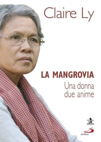 La mangrovia. Una donna due anime eBook by Claire Ly