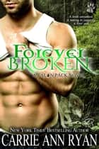 Forever Broken ekitaplar by Carrie Ann Ryan