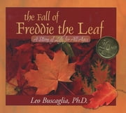 The Fall of Freddie the Leaf ebook by Leo Buscaglia